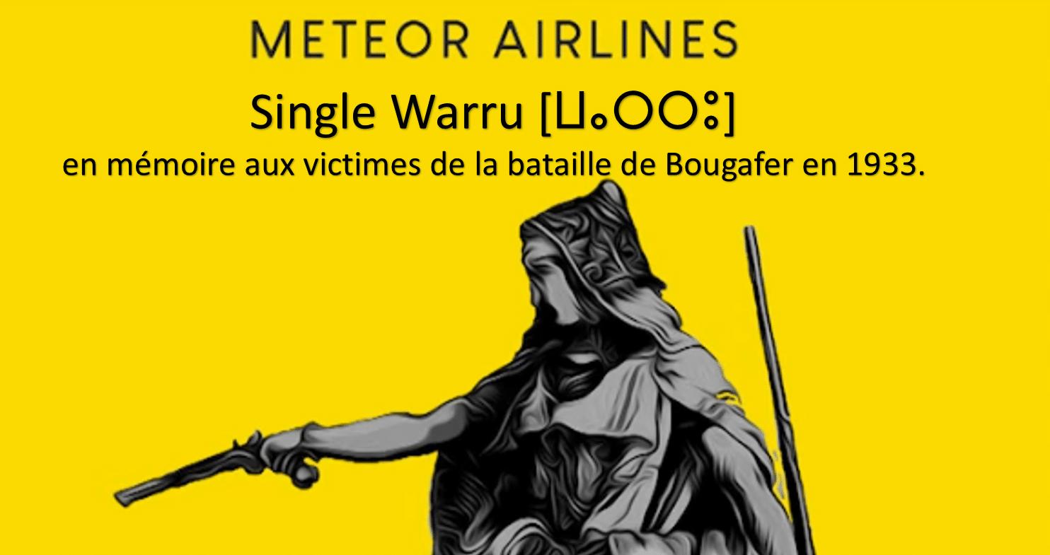 Photo of Le groupe Meteor Airlines lance une nouvelle chanson amazighe commémorant la bataille de Bougafer